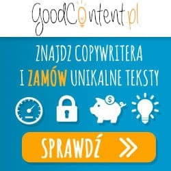 Teksty SEO, Copywriting, Content Marketing na Good Content